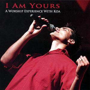 I Am Yours-Worship with Koa