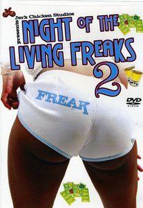 Night of the Living Freaks 2