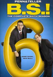Penn & Teller BS: The Complete Sixth Season