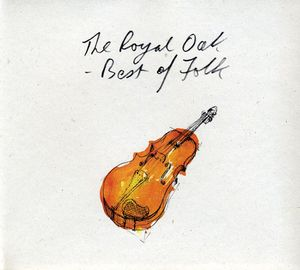 Royal Oak: Best of Folk /  Various