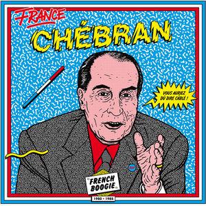 Chebran: French Boogie 1980-1985