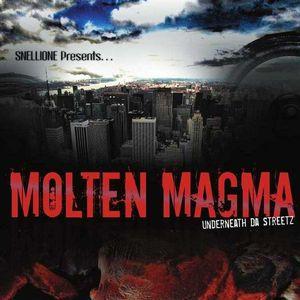 Molten Magma Underneath Da Streetz /  Various