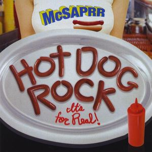 Hot Dog Rock It's for Real! (Adult Version)
