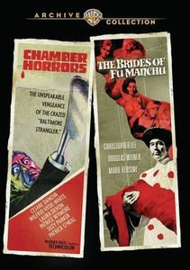 Chamber of Horrors /  The Brides of Fu Manchu