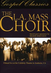 The L.A. Mass Choir in Concert