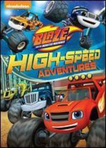 Blaze and the Monster Machines: High-Speed Adventures