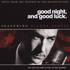 Good Night, And Good Luck. (Original Soundtrack)
