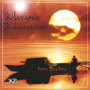 Into Reality-Mayapur Meditation 2