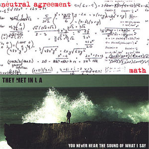 Math/ You Never Hear the Sound of What I Say