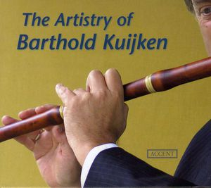 Artisty of Barthold Kuijken: Works for Flute