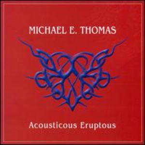 Acousticous Eruptous