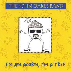 I'm An Acorn I'm a Tree