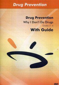 Why I Won't Do Drugs