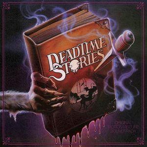 Deadtime Stories /  O.S.T.