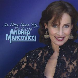 As Time Goes By: Best of Andrea Marcovicci
