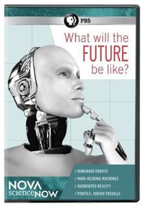 Nova Sciencenow: What Will the Future Be Like