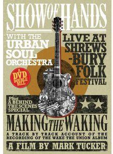 Show of Hands: Live at Shrewsbury Folk Festival [Import]
