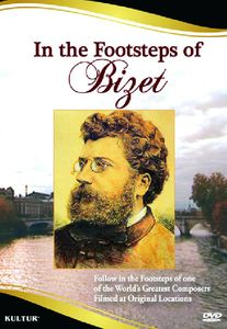 In the Footsteps of Bizet