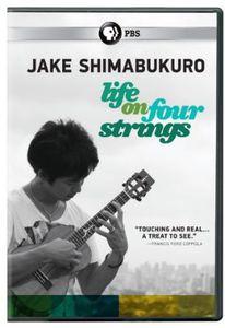Jake Shimabukuro: Life on Four Strings