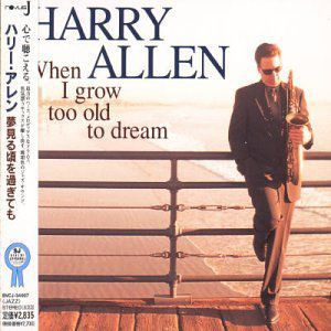 When I Grow Too Old to Dream [Import]