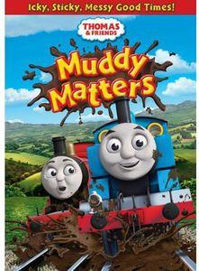 Thomas and Friends: Muddy Matters
