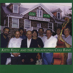 Kitty Kelly & the Philadelphia Ceili Band Live at