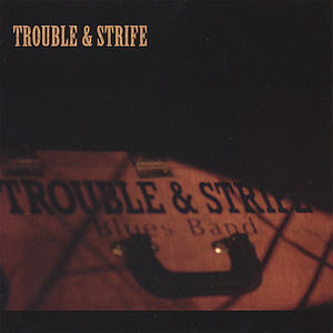 Trouble & Strife