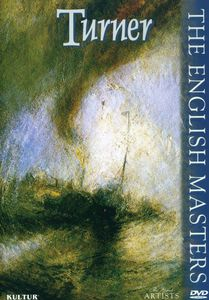 The Great Artists: The English Masters: Turner