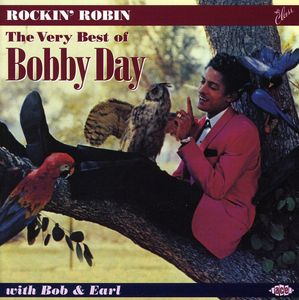 Rockin Robin: The Best of Bobby Day [Import]