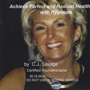 Achieve Perfect & Radiant Health with Hypnosis