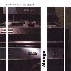 Faux Music/ Shy Music