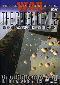 Green Devils: German Paratrooper Elite 1933-1941