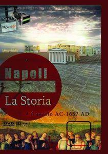 Naples: The History