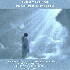 Gospel of Charles P. Hudspeth