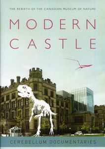 Modern Castle: The Rebirth of the Canadian