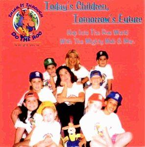 Todays Children; Tomorrows Future