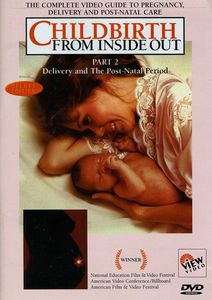Childbirth 2: From Inside - Delivery & Postnatal