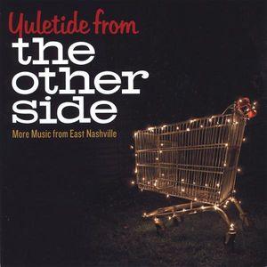 Yuletide Other Side: More East Nashville /  Various