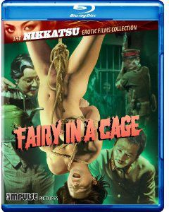 The Nikkatsu Erotic Films Collection: Fairy in a Cage