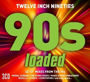 Twelve Inch 90s: Loaded /  Various [Import]