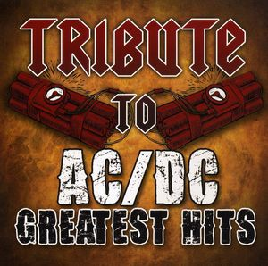 Tribute to AC/ DC Greatest Hits