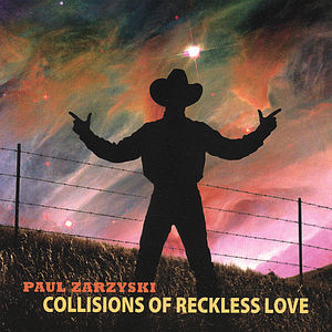 Collisions of Reckless Love