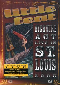 Highwire Act Live in St. Louis 2003