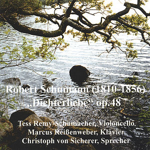Schumann Dichterliebe Transcribed for Cello Piano