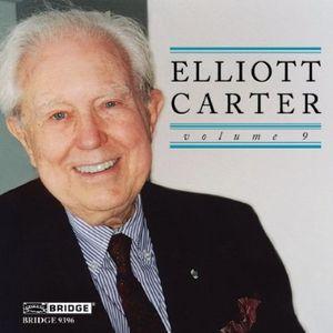 Elliott Carter Edition 9