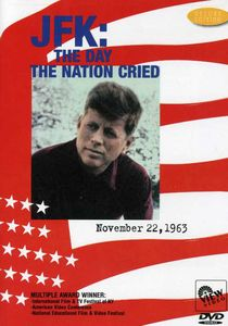 JFK: Day the Nation Cried