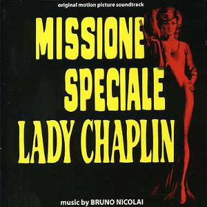 Missione Speciale Lady Chaplin (Special Mission Lady Chaplin) (Original Motion Picture Soundtrack)