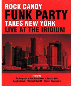 Rock Candy Funk Party Takes New York: Live at the