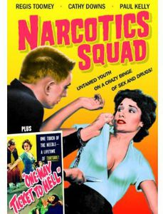 Narcotics Squad /  One Way Ticket to Hell