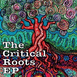 The Critical Roots EP